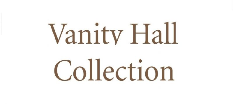 VANITY HALL COLLECTION