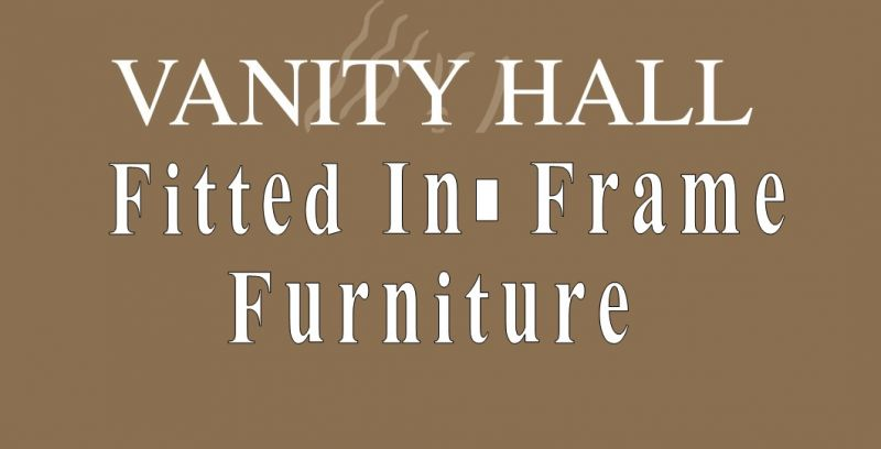 IN FRAME FITTED FURNITURE
