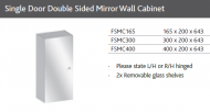 SINGLE DOOR DOUBLE SIDED MIRROR WALL CABINET